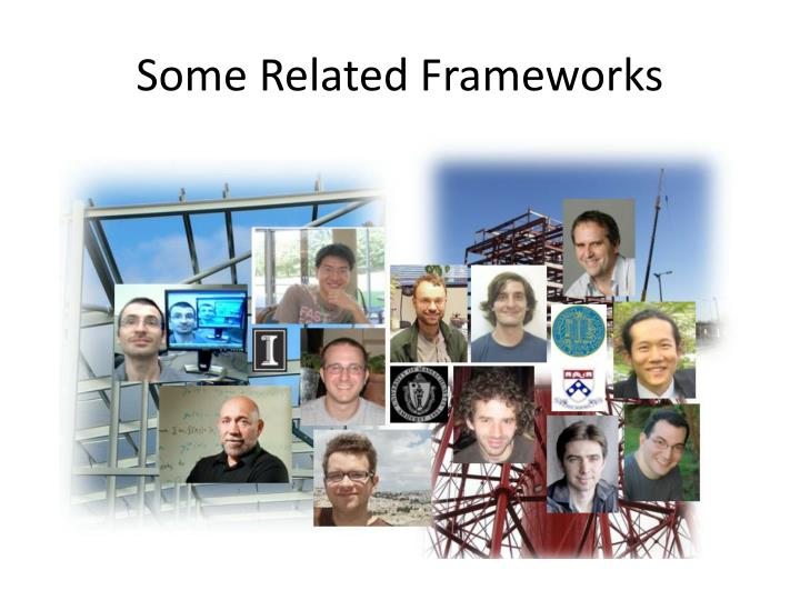 Some Related Frameworks