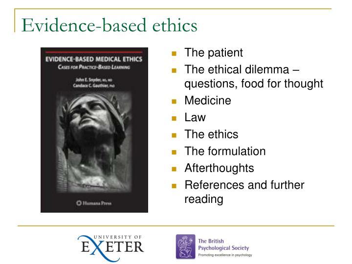 Evidence-based ethics