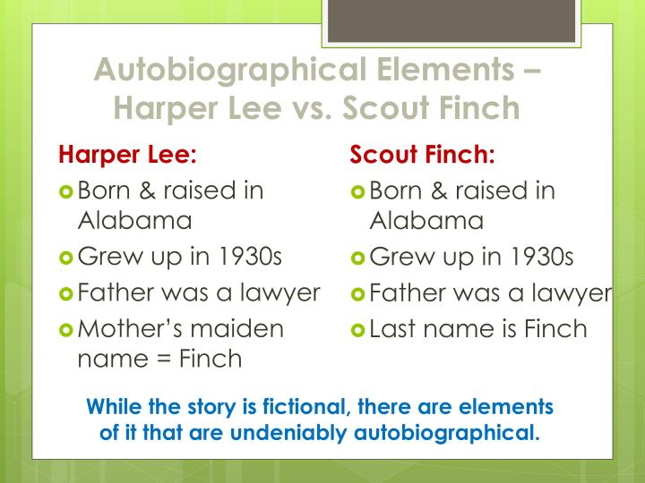 Autobiographical Elements – Harper Lee vs. Scout Finch