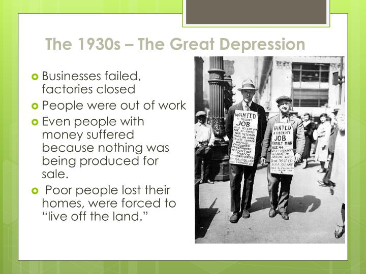 The 1930s – The Great Depression