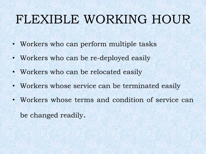 FLEXIBLE WORKING HOUR
