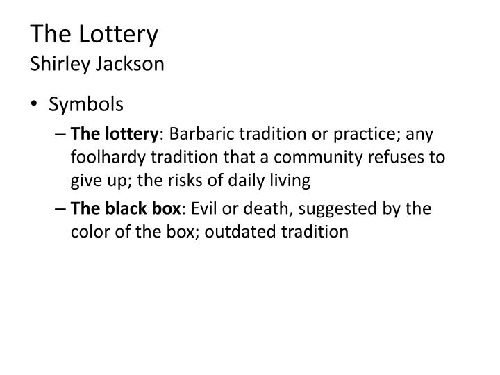"an analysis of the topic of the sociological theory in the lottery by shirley jackson ""the lottery"" is a short story by shirley jackson that was published in 1948 and gave a good example of the definition of the term sociological theory."