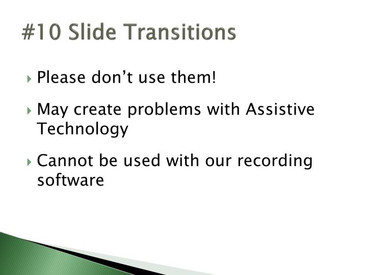 #10 Slide Transitions