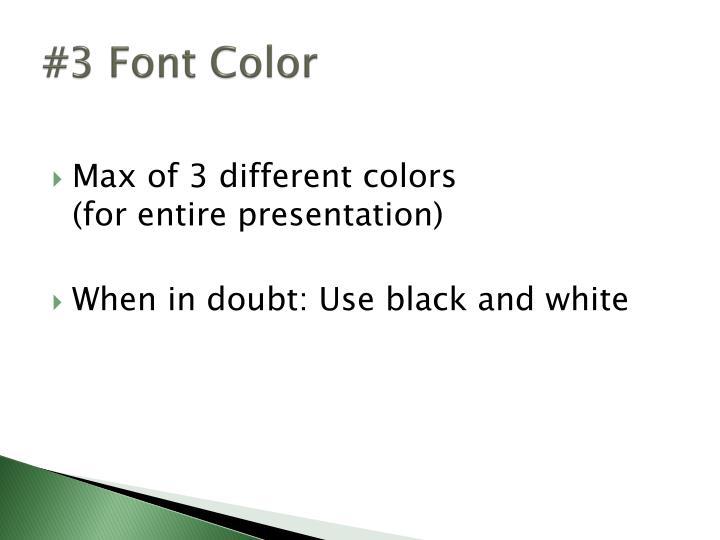 #3 Font Color