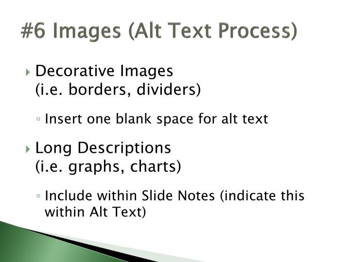 #6 Images (Alt Text Process)