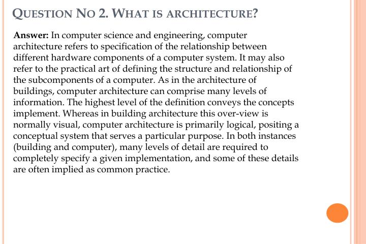 Question No 2. What is architecture?