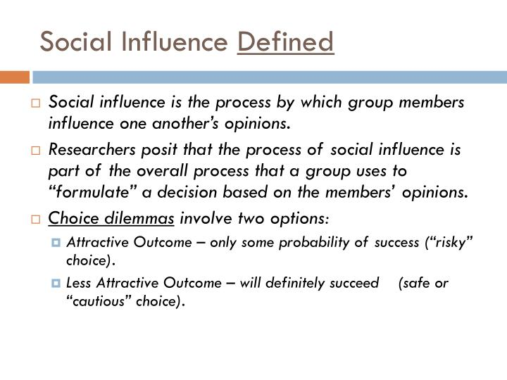 social influence research Sources of social influence we can think of social influences at the three levels of analysis recognized by sociologists research schools.