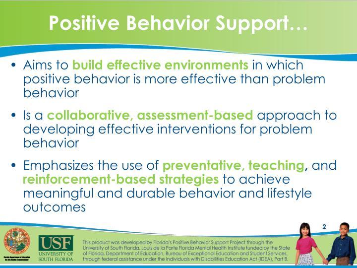 Positive Behavior Support…