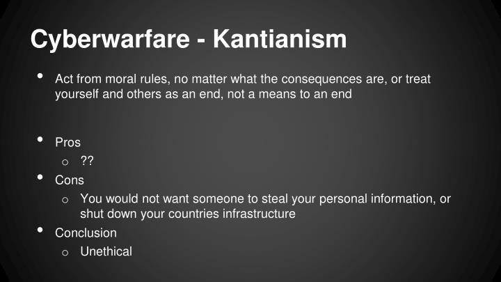 Cyberwarfare - Kantianism