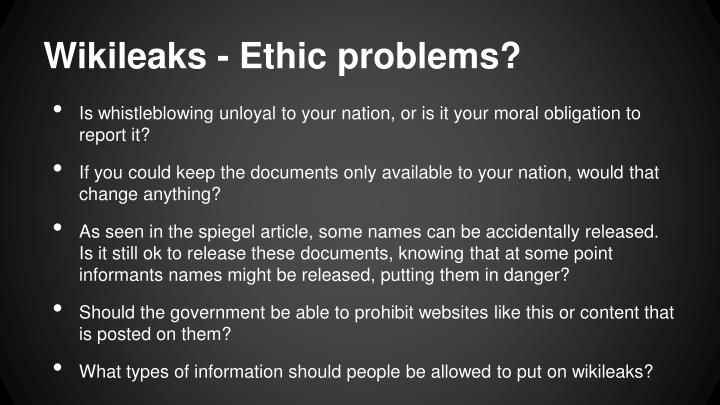 Wikileaks - Ethic problems?