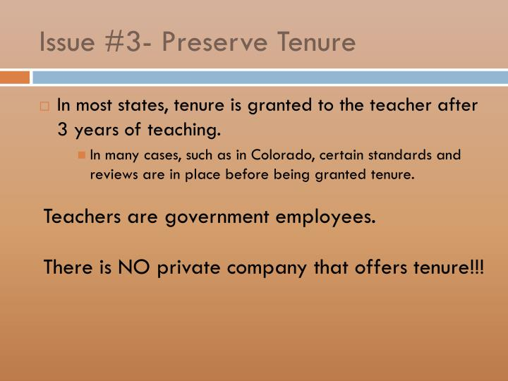 Issue #3- Preserve Tenure