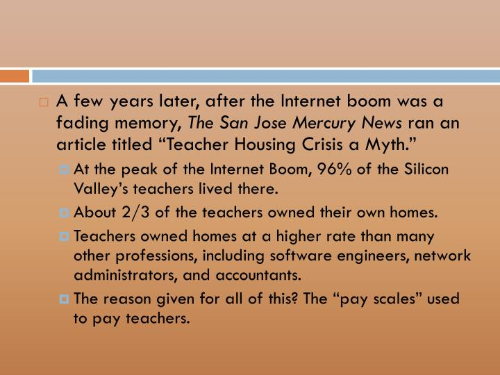 A few years later, after the Internet boom was a fading memory,