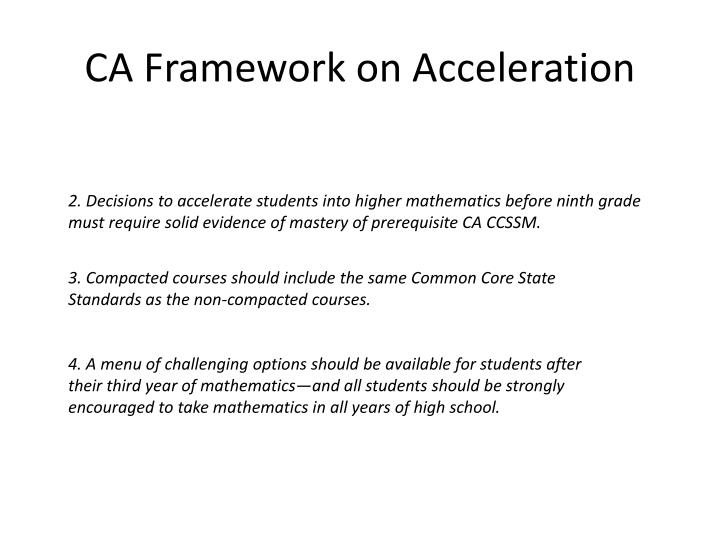 CA Framework on Acceleration