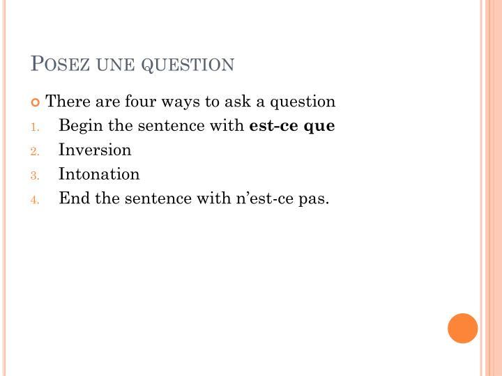 Posez une question