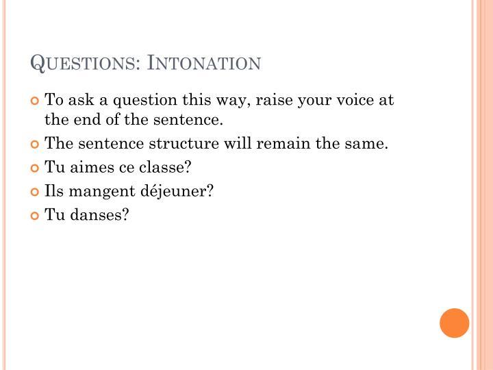 Questions: Intonation