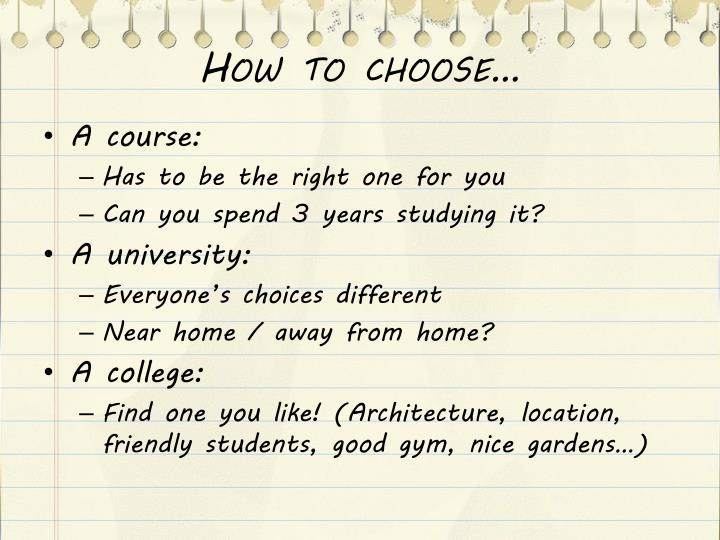 How to choose…