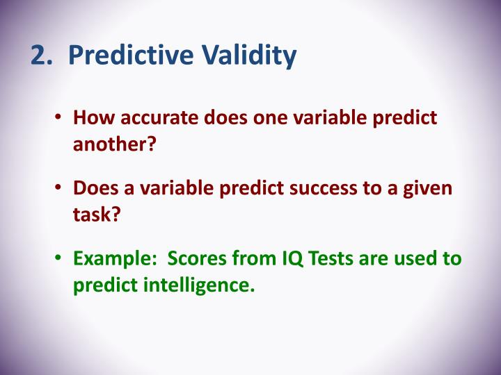 2.  Predictive Validity