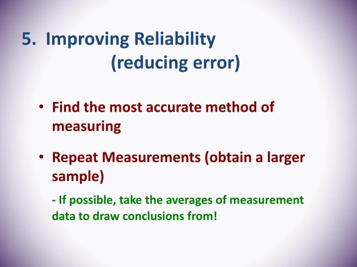 5.  Improving Reliability