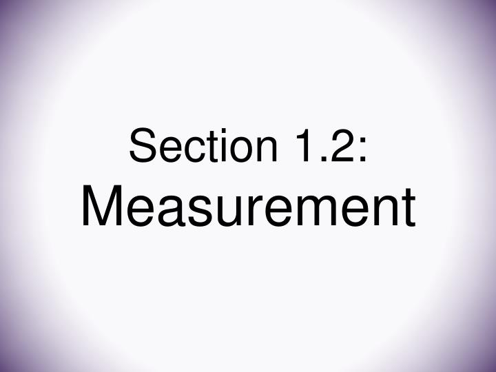 Section 1 2 measurement