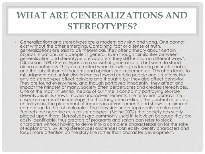 What are generalizations and stereotypes