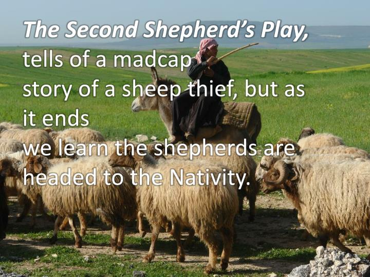 The Second Shepherd's Play,