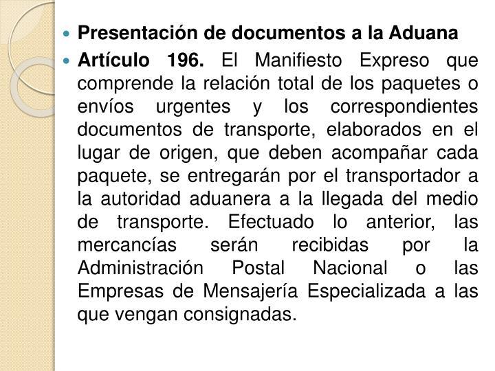 Presentación de documentos a la Aduana