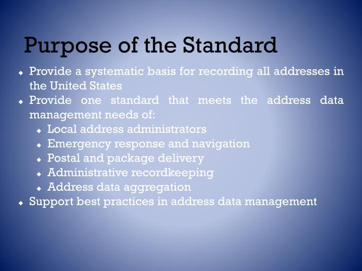 Purpose of the Standard