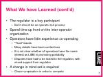 what we have learned cont d