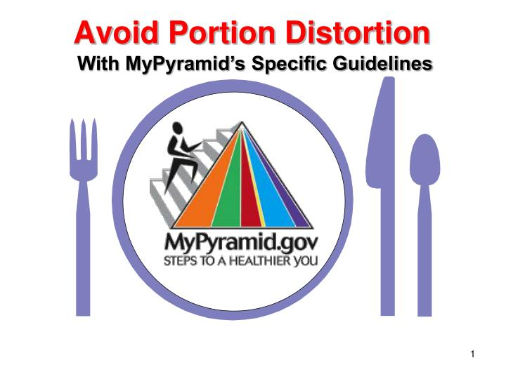 With MyPyramid's Specific Guidelines