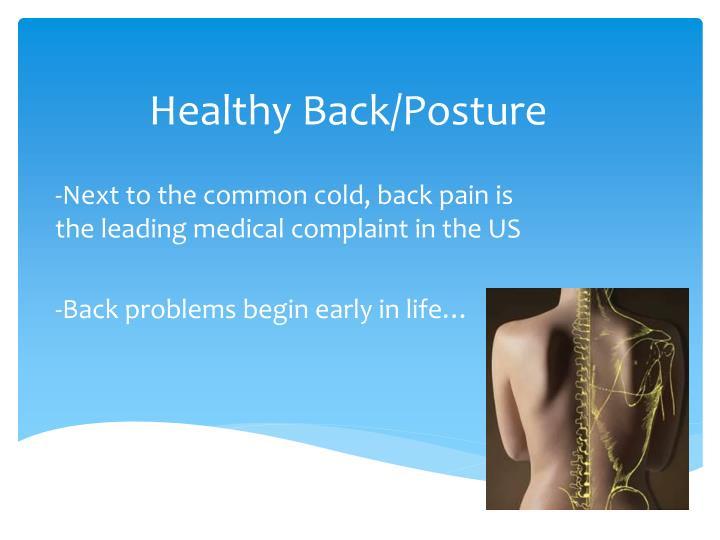 Healthy Back/Posture