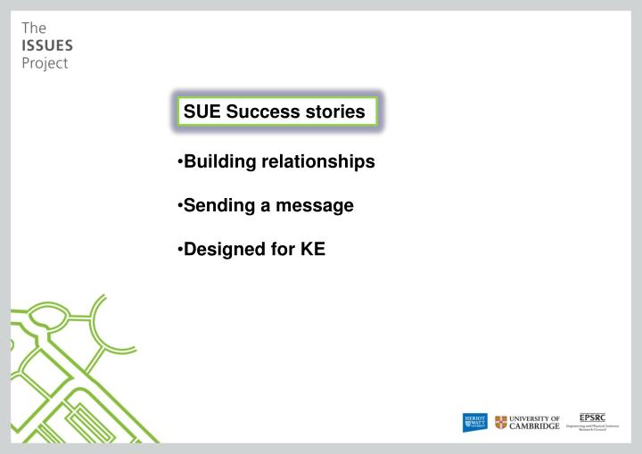 SUE Success stories