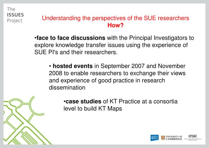 Understanding the perspectives of the SUE researchers