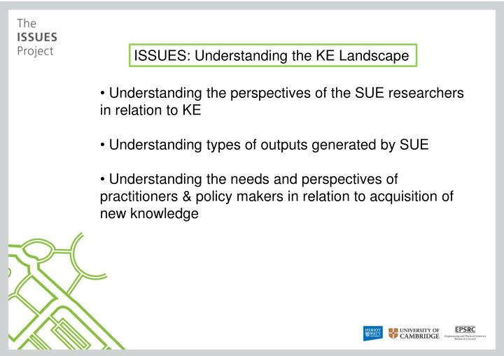 ISSUES: Understanding the KE Landscape