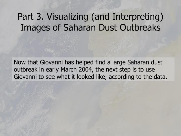 Part 3. Visualizing (and Interpreting) Images of Saharan Dust Outbreaks