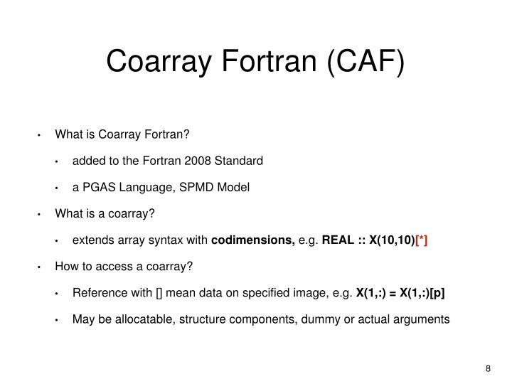 Coarray Fortran (CAF)