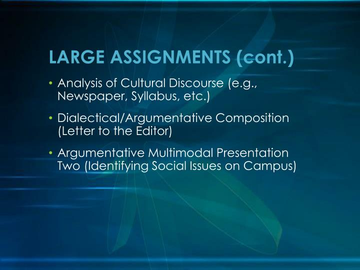 LARGE ASSIGNMENTS (cont.)