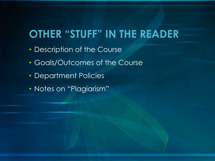 "OTHER ""STUFF"" IN THE READER"