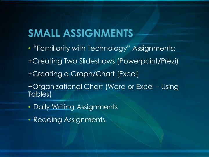 SMALL ASSIGNMENTS