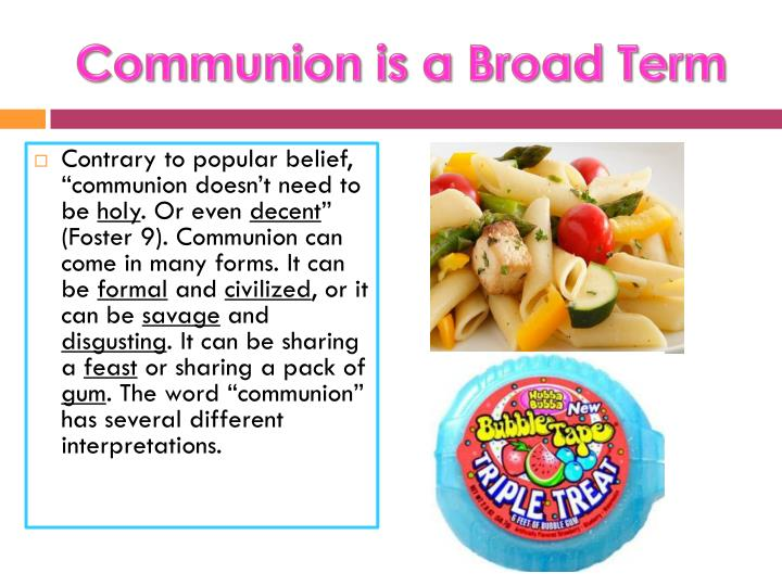 Communion is a broad term