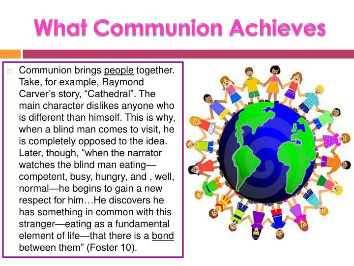 What Communion Achieves