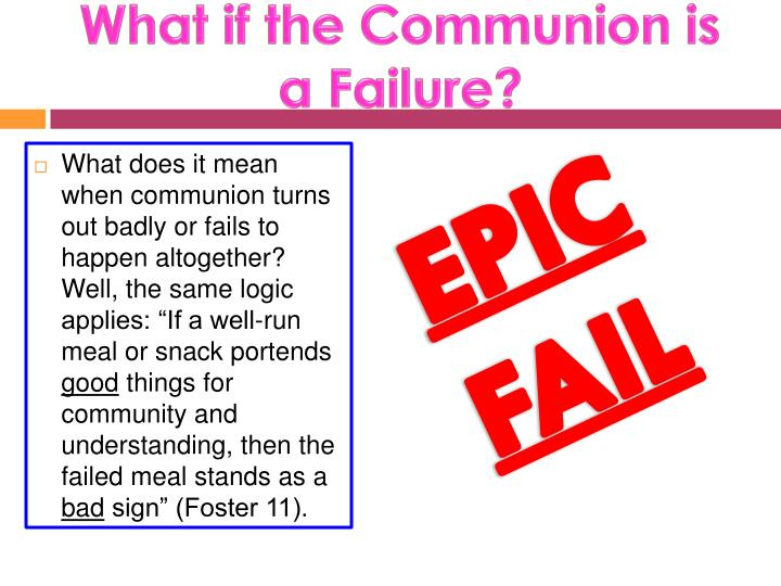 What if the Communion is a Failure?