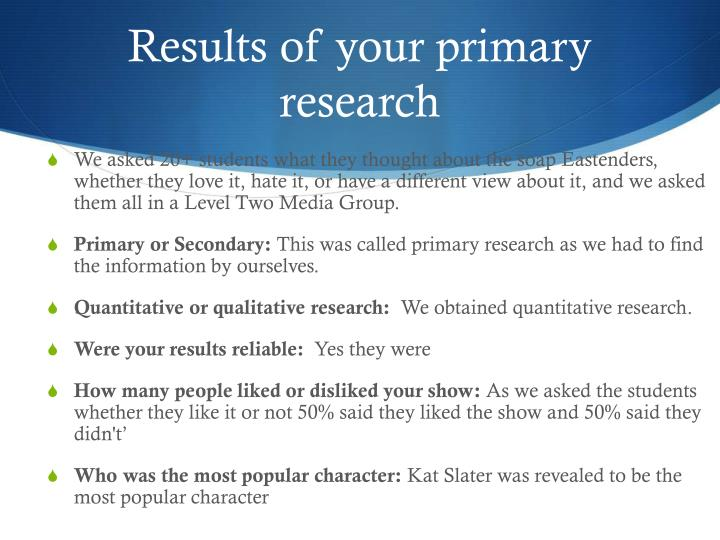 Results of your primary research