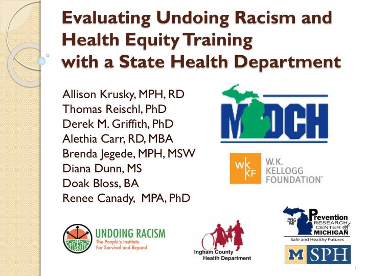 Evaluating Undoing Racism and Health Equity Training