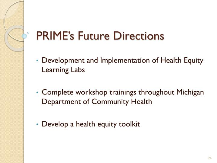 PRIME's Future Directions