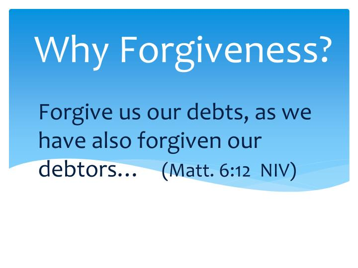 Why Forgiveness?