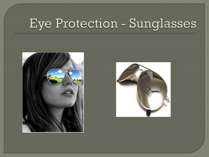 Eye Protection - Sunglasses