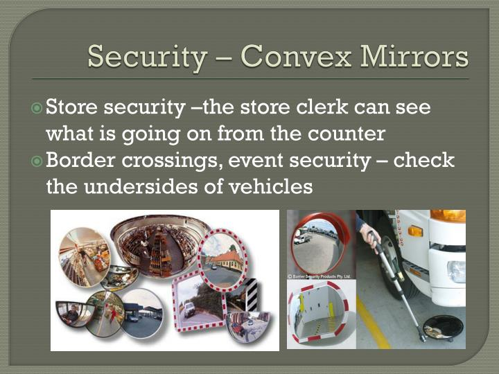 Security – Convex Mirrors