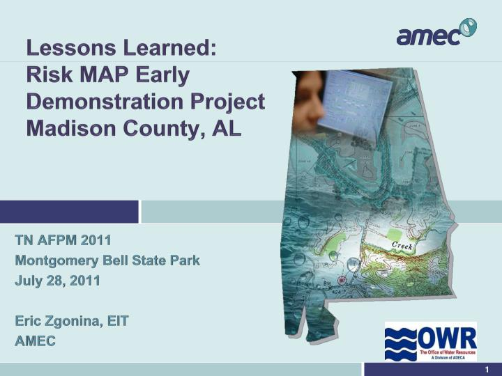 Lessons learned risk map early demonstration project madison county al