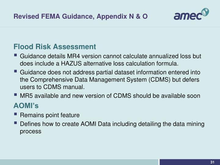 Revised FEMA Guidance, Appendix N & O