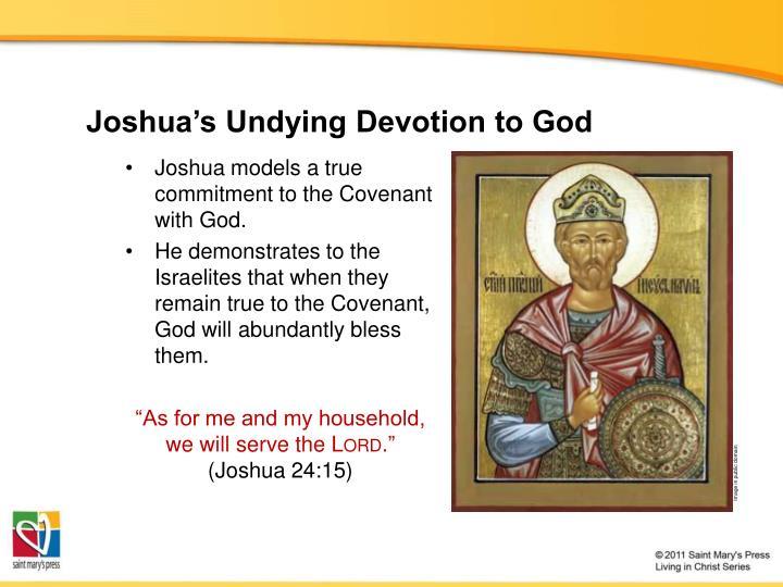 Joshua's Undying Devotion to God